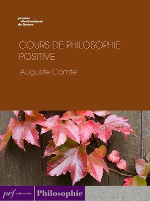 Téléchargez le livre :  Cours de philosophie positive