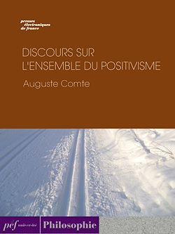 Téléchargez le livre numérique:  Discours sur l'ensemble du positivisme