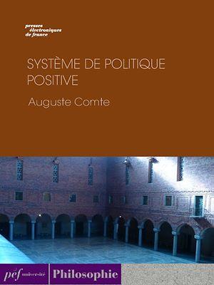 Téléchargez le livre :  Système de politique positive