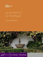Télécharger cet ebook : Le savant et le politique