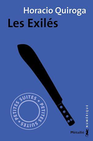 Téléchargez le livre :  Les Exilés (nouvelle)