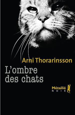 Téléchargez le livre :  L'ombre des chats