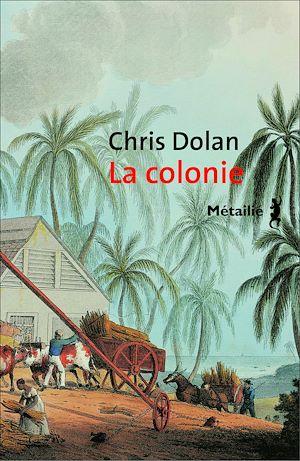 Téléchargez le livre :  La Colonie