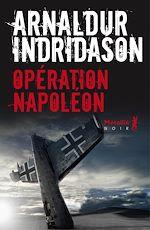 Télécharger le livre :  Opération Napoléon