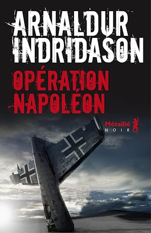 Téléchargez le livre :  Opération Napoléon
