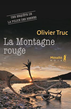 Téléchargez le livre :  La Montagne rouge