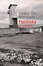 Télécharger cet ebook : Heimska. La stupidité.