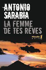 Télécharger le livre :  La femme de tes rêves