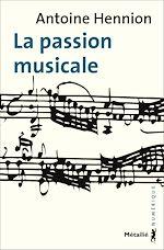 Télécharger le livre :  La Passion musicale