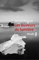 Télécharger le livre :  Les Buveurs de lumière