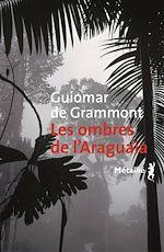 Télécharger le livre :  Les Ombres de l'Araguaia