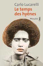 Télécharger le livre :  Le temps des hyènes