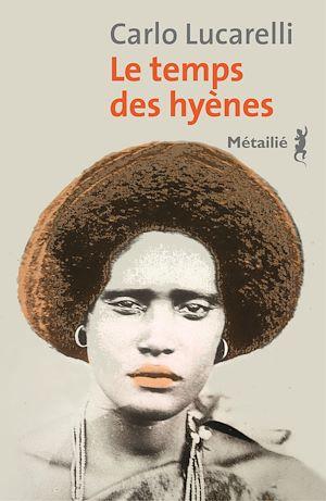 Téléchargez le livre :  Le temps des hyènes