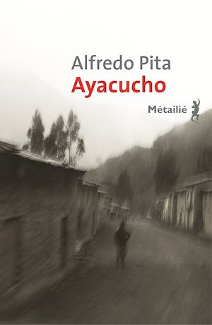 Téléchargez le livre :  Ayacucho