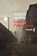 Télécharger le livre :  Lucia et l'âme russe