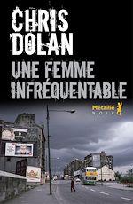 Télécharger le livre :  Une femme infréquentable