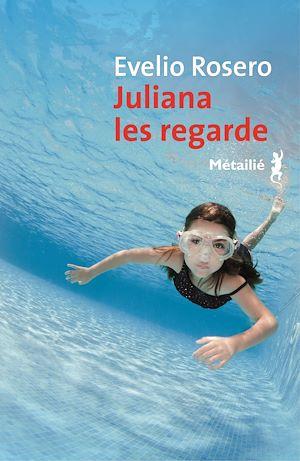 Téléchargez le livre :  Juliana les regarde