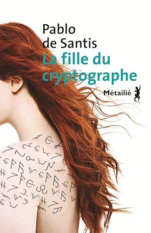 Téléchargez le livre :  La Fille du cryptographe
