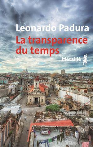 Téléchargez le livre :  La transparence du temps