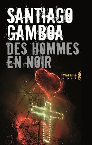 Téléchargez le livre :  Des Hommes en noir
