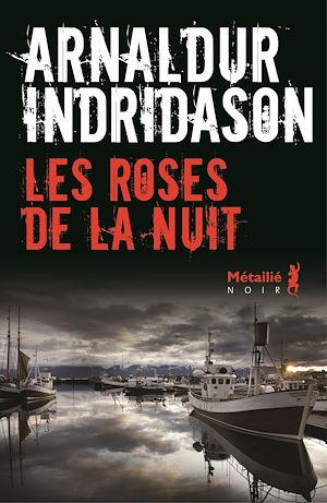 Téléchargez le livre :  Les Roses de la nuit