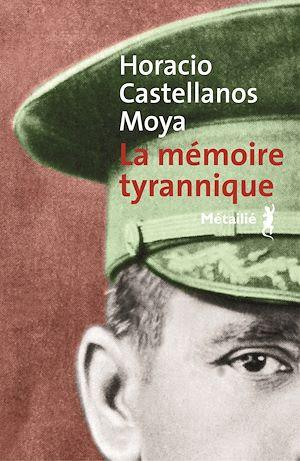 Téléchargez le livre :  La Mémoire tyrannique