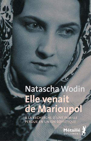 Téléchargez le livre :  Elle venait de Marioupol