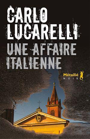 Téléchargez le livre :  Une affaire italienne