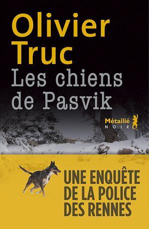 Téléchargez le livre :  Les chiens de Pasvik