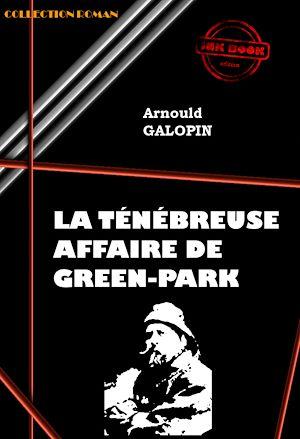 Téléchargez le livre :  La ténébreuse affaire de Green Park
