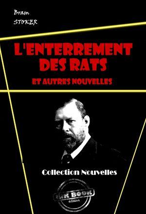 Téléchargez le livre :  L'Enterrement des rats et autres nouvelles