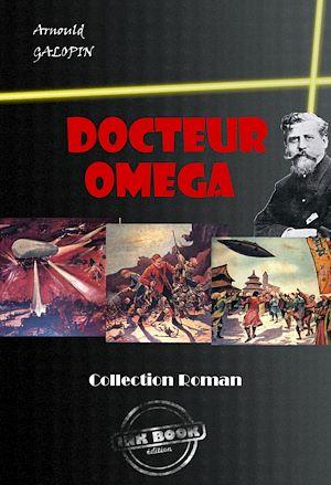 Téléchargez le livre :  Docteur Oméga (avec illustrations)
