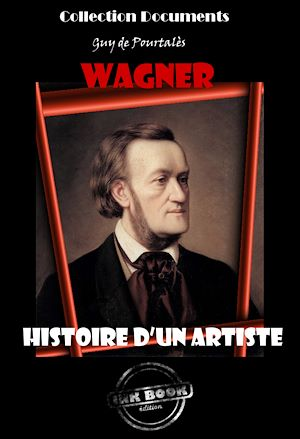 Téléchargez le livre :  Wagner