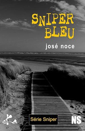 Téléchargez le livre :  Sniper bleu