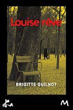 Télécharger le livre :  Louise rêve