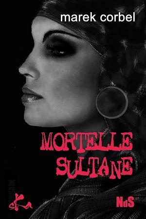 Téléchargez le livre :  Mortelle Sultane
