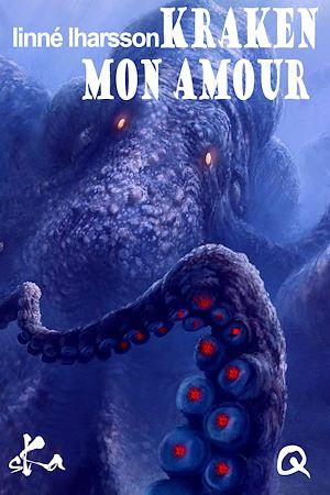 Téléchargez le livre :  Kraken mon amour