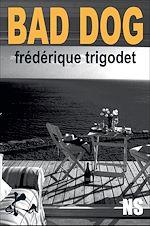 Télécharger le livre :  Bad dog