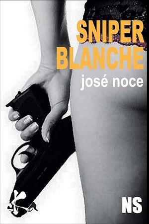 Téléchargez le livre :  Sniper blanche