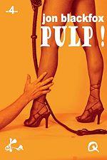 Télécharger le livre :  Pulp ! - 4