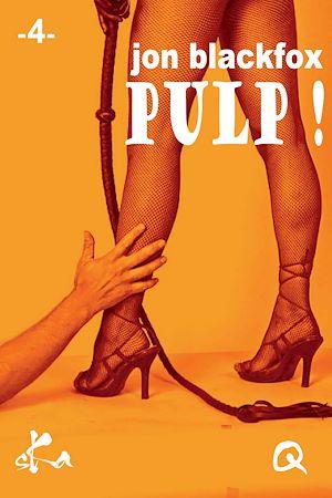 Téléchargez le livre :  Pulp ! - 4