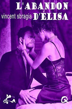 Téléchargez le livre :  L'abandon d'Elisa