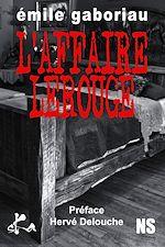 Télécharger le livre :  L'affaire Lerouge