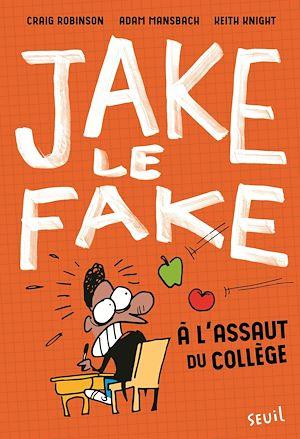 Téléchargez le livre :  Jake the Fake - tome 1