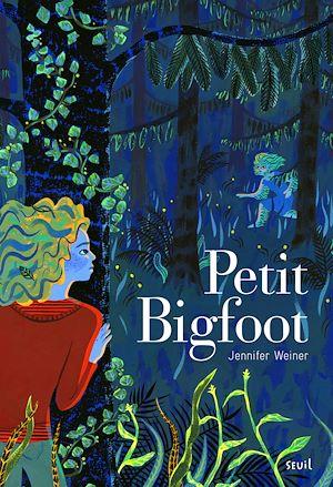 Téléchargez le livre :  Petit Bigfoot - tome 1