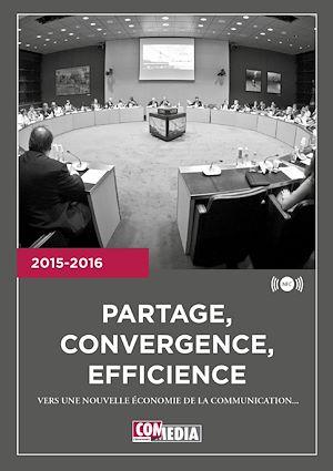 Téléchargez le livre :  Partage, convergence, efficience