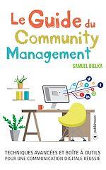 Télécharger le livre :  Le Guide du Community Management