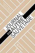 Télécharger le livre :  Journal d'un autre sauvetage