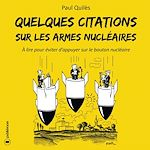 Télécharger le livre :  Quelques citations sur les armes nucléaires