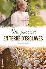 Télécharger le livre :  Une passion en terre d'esclaves